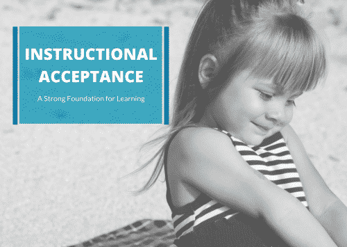 Instructional Acceptance: A Strong Foundation for Learning