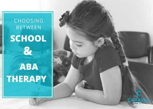 Choosing Between School and ABA Therapy